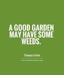 a good garden quote